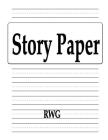 Story Paper: 150 Pages 8.5 X 11 Cover Image