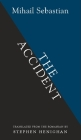 The Accident (Biblioasis International Translation #6) Cover Image