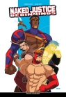 Naked Justice Beginnings (Class Comics) Cover Image