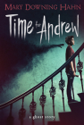Time for Andrew: A Ghost Story Cover Image