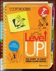 Level Up! the Guide to Great Video Game Design Cover Image