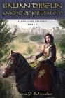 Balian d'Ibelin: Knight of Jerusalem Cover Image