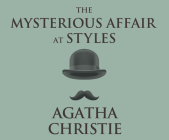 The Mysterious Affair at Styles (Hercule Poirot #1) Cover Image
