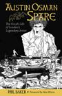 Austin Osman Spare: The Occult Life of London's Legendary Artist Cover Image