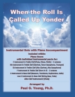 When the Roll Is Called Up Yonder: Instrumental Solo with Piano Accompaniment Cover Image