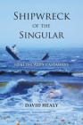 Shipwreck of the Singular: Healthcare's Castaways Cover Image