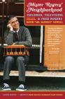 Mister Rogers' Neighborhood, 2nd Edition: Children, Television, and Fred Rogers Cover Image