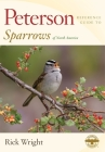 Peterson Reference Guide to Sparrows of North America (Peterson Reference Guides) Cover Image