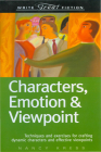 Write Great Fiction - Characters, Emotion & Viewpoint Cover Image