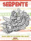 Nuovi libri da colorare per adulti - Versione 2020 - Animali - Serpente Cover Image