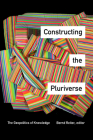 Constructing the Pluriverse: The Geopolitics of Knowledge Cover Image