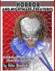Horror and Nightmare Creatures Mosaic Color by Number Dark Fantasy Adult Coloring Book Cover Image