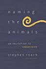 Naming the Animals: An Invitation to Creativity Cover Image