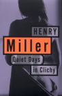 Quiet Days in Clichy (Miller) Cover Image