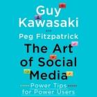 The Art of Social Media Lib/E: Power Tips for Power Users Cover Image
