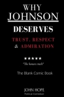Why Johnson Deserves Trust, Respect and Admiration: The Honest Truth Cover Image