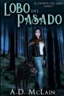 Lobo Del Pasado: Edición de Letra Grande Cover Image