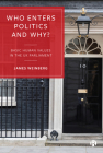 Who Enters Politics and Why?: Basic Human Values in the UK Parliament Cover Image