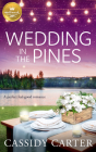 Wedding in the Pines: A Perfect Feel-Good Romance from Hallmark Publishing Cover Image