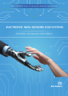 Electronic Skin - Sensors and Systems Cover Image