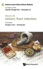 Evidence-Based Clinical Chinese Medicine - Volume 22: Urinary Tract Infection Cover Image