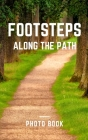 Footsteps along the path Cover Image