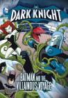 The Dark Knight: Batman and the Villainous Voyage Cover Image