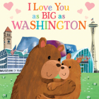 I Love You as Big as Washington Cover Image