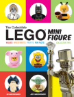 The Collectible Lego Minifigure: Values, Investments, Profits, Fun Facts, Collector Tips Cover Image