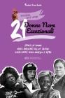 21 donne nere eccezionali: Storie di donne nere influenti del 20° secolo: Daisy Bates, Maya Angelou e altre (Libro biografico per ragazzi e adult Cover Image