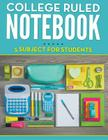 College Ruled Notebook - 5 Subject For Students Cover Image