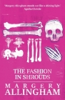 The Fashion in Shrouds (Albert Campion Mysteries #8) Cover Image
