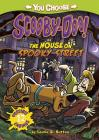 The House on Spooky Street (You Choose Stories: Scooby-Doo) Cover Image