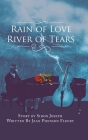 Rain of Love River of Tears Cover Image