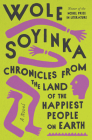 Chronicles from the Land of the Happiest People on Earth: A Novel Cover Image