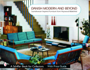 Danish Modern and Beyond: Scandinavian Inspired Furniture from Heywood-Wakefield (Schiffer Book for Collectors) Cover Image