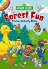 Sesame Street Forest Fun Sticker Activity Book [With Sticker(s)] Cover Image