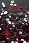 Uses of a Whirlwind: Movement, Movements, and Contemporary Radical Currents in the United States Cover Image