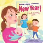 What a Way to Start a New Year!: A Rosh Hashanah Story Cover Image
