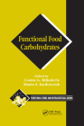 Functional Food Carbohydrates (Functional Foods & Nutraceuticals) Cover Image