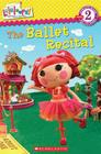 Lalaloopsy: The Ballet Recital Cover Image