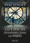 Las chicas desaparecidas de París  (The Lost Girls of Paris - Spanish Edition) Cover Image