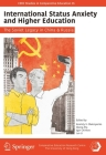 International Status Anxiety and Higher Education: The Soviet Legacy in China and Russia Cover Image