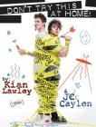 Kian and Jc: Don't Try This at Home! Cover Image