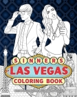 Sinners Of Las Vegas Coloring Book: The City of Sin and Gambling Capitol of the USA Cover Image