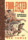 Four-Fisted Tales: Animals in Combat Cover Image
