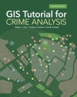 GIS Tutorial for Crime Analysis (GIS Tutorials) Cover Image