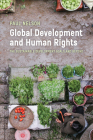Global Development and Human Rights: The Sustainable Development Goals and Beyond (Utp Insights) Cover Image