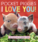 Pocket Piggies: I Love You! Cover Image