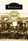 Whitman (Images of America (Arcadia Publishing)) Cover Image